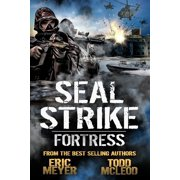 SEAL Strike: Fortress - eBook