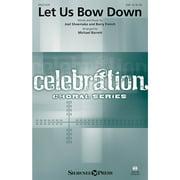 Shawnee Press Let Us Bow Down SAB arranged by Michael Barrett