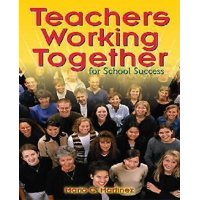 Teachers Working Together For School Success, Paperback