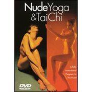 Nude Yoga , Nude Tai Chi , Nude Stretching by