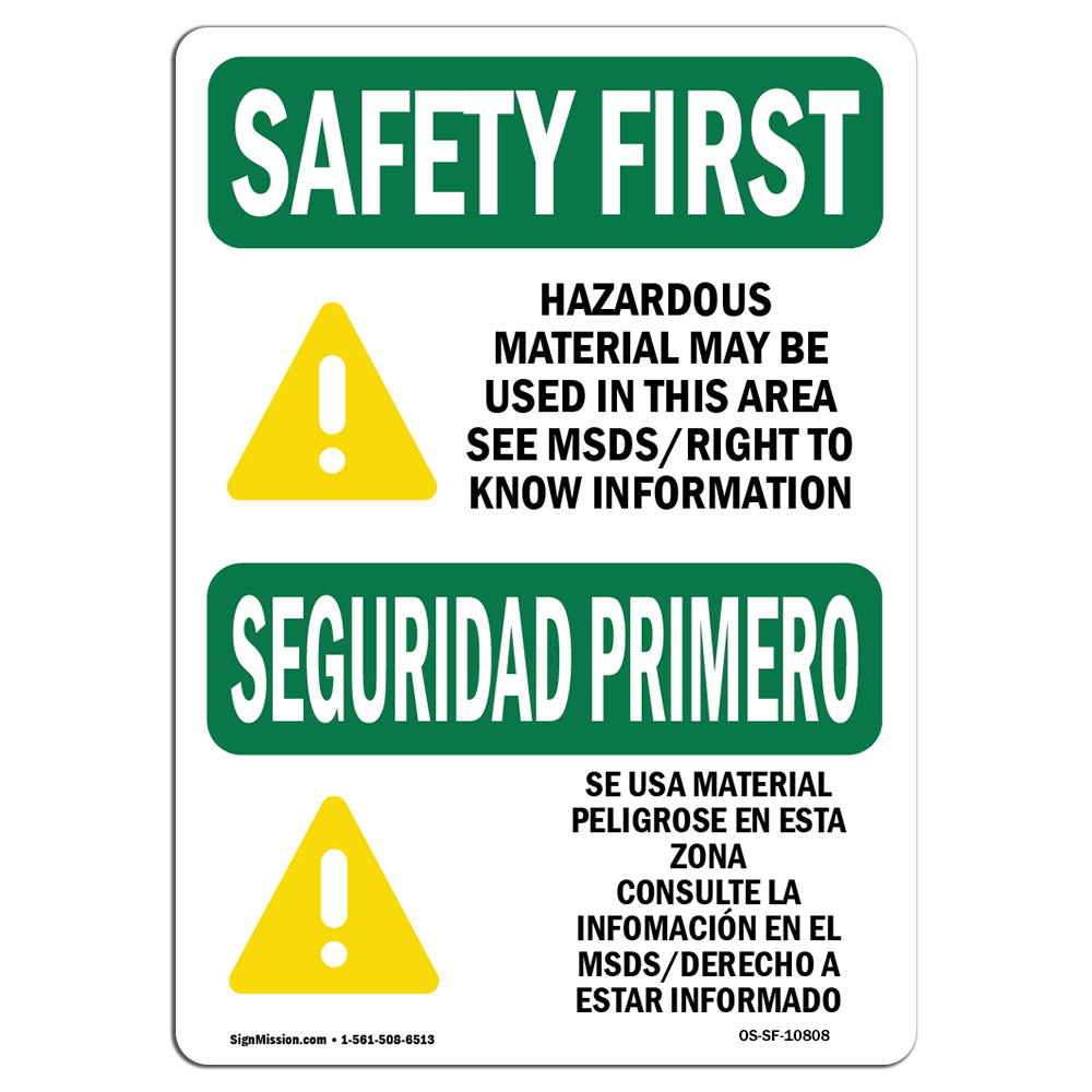 Osha Safety First Sign Hazardous Material Used Bilingual