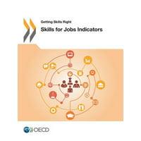 Getting Skills Right: Skills for Jobs Indicators
