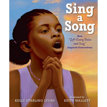 Sing a Song : How Lift Every Voice and Sing Inspired