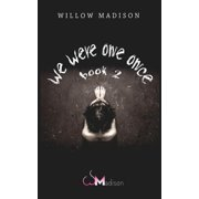One: we were one once book 2 (Paperback)