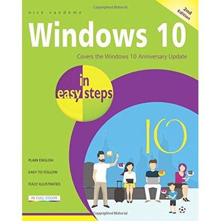 Windows 10 In Easy Steps  Windows 10 Anniversary Update