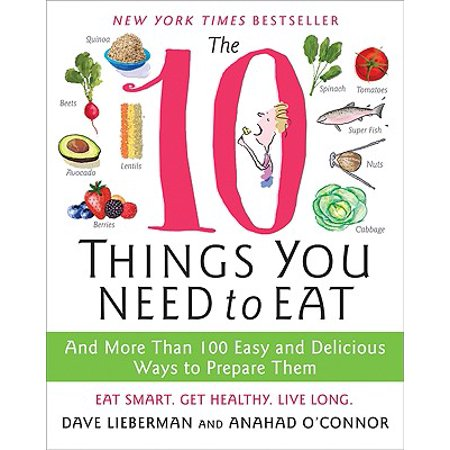The 10 Things You Need to Eat (Paperback)