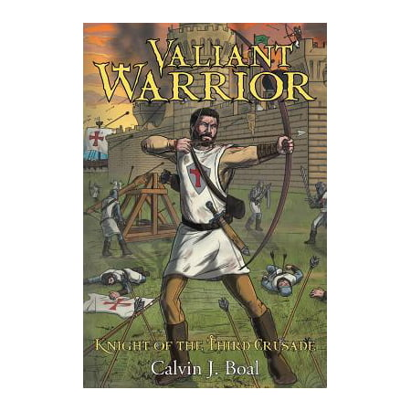 Valiant Warrior : Knight of the Third Crusade](Valiant Knights)