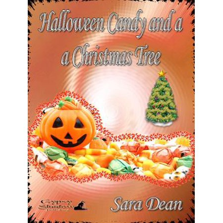 Halloween Candy and a Christmas Tree - eBook - Well Have Halloween On Christmas