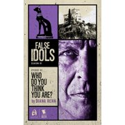 Who Do You Think You Are? (False Idols Season 1 Episode 3) - eBook