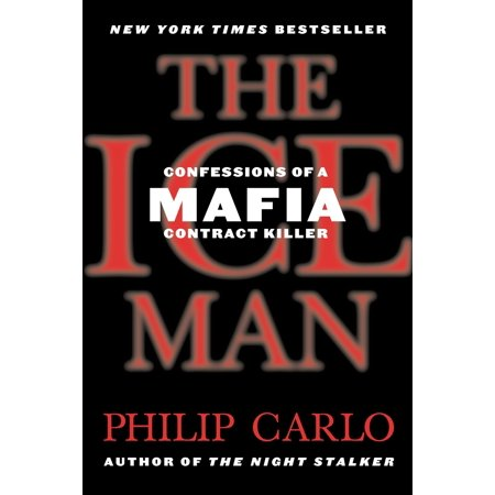 The Ice Man : Confessions of a Mafia Contract