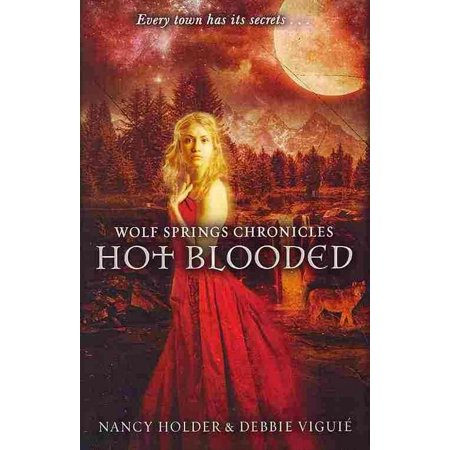 Wolf Springs Chronicles: Hot Blooded: Book 2 (Paperback) - Hot Blood Elves