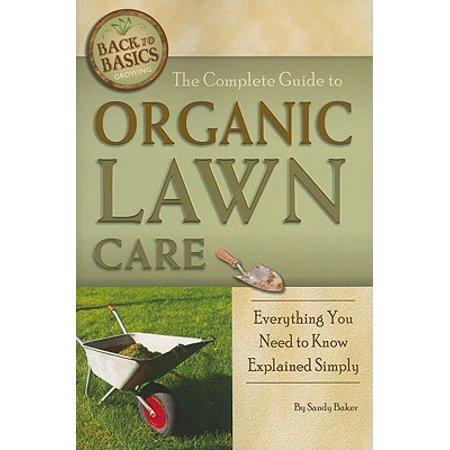 The Complete Guide to Organic Lawn Care : Everything You Need to Know Explained (Best Boots For Lawn Care)