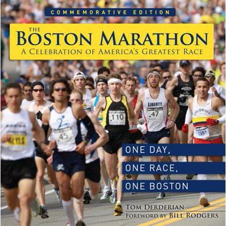 The Boston Marathon : A Celebration of the World's Premier