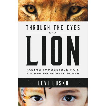 Lions Den Bible (Through the Eyes of a Lion: Facing Impossible Pain, Finding Incredible Power)