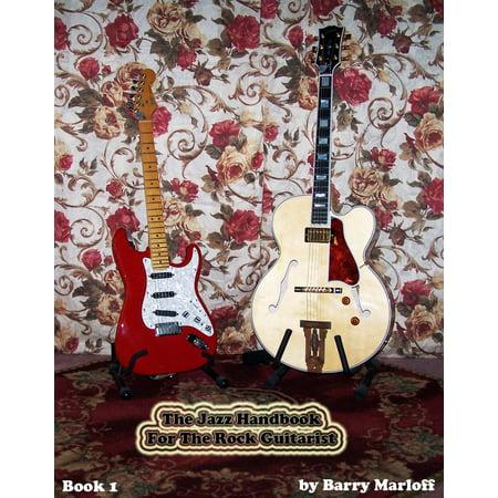 The Jazz Handbook For The Rock Guitarist - eBook