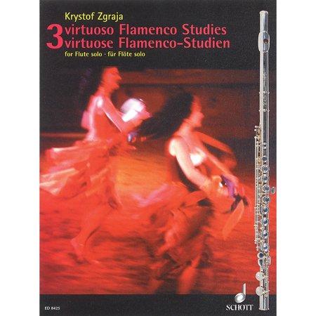 Schott 3 Virtuoso Flamenco Studies Schott Series (Virtuoso Flute)