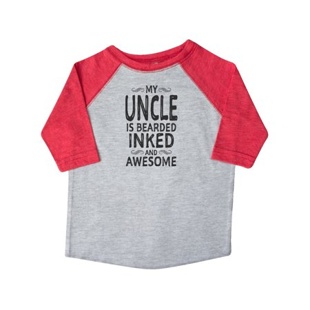 My Uncle is Bearded Inked and Awesome Toddler T-Shirt