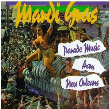 Mardi Grad Parade Music from New Orleans /