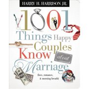 1001 Things Happy Couples Know About Marriage - eBook