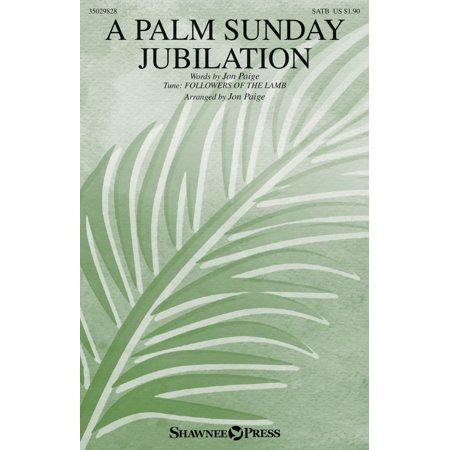 (Shawnee Press A Palm Sunday Jubilation SATB/FINGER CYMBALS arranged by Jon Paige)