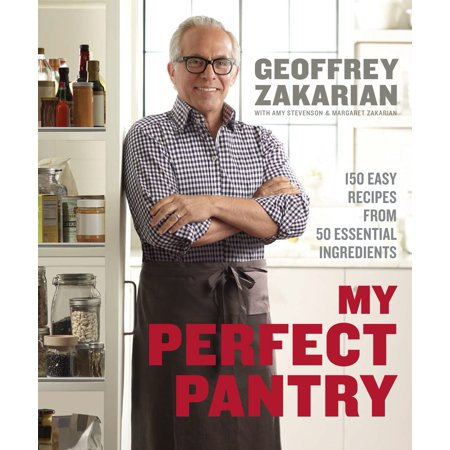 My Perfect Pantry : 150 Easy Recipes from 50 Essential Ingredients: A (Geoffrey Zakarian Salmon Recipe From The Kitchen)