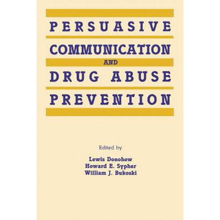 - Persuasive Communication and Drug Abuse Prevention - eBook