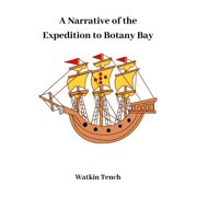A Narrative of the Expedition to Botany Bay - eBook
