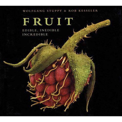 Fruit: Edible, Inedible, Incredible