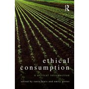 Ethical Consumption : A Critical Introduction