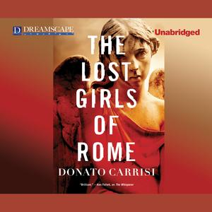 The Lost Girls of Rome - Audiobook