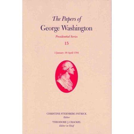 The Papers of George Washington : 1 January-30 April 1794