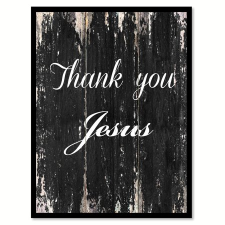 Inspirational Pictures Of Jesus - Thank You Jesus Inspirational Quote Saying Black Canvas Print Picture Frame Home Decor Wall Art Gift Ideas 22