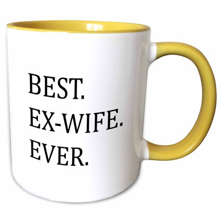 3dRose Best Ex-Wife Ever - Funny gifts for your ex - Good Term Exes - humorous humor fun - Two Tone Yellow Mug, (The Best Gift For Your Wife)