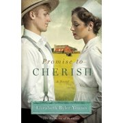 Promise to Cherish : A Novel