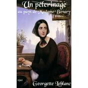 Un pélerinage au pays de Madame Bovary - eBook