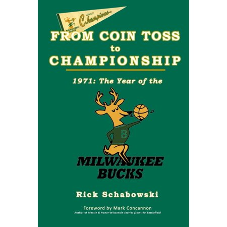 From Coin Toss to Championship: 1971-The Year of the Milwaukee Bucks (Championship Coin)
