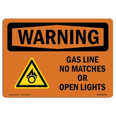 OSHA WARNING Sign - Gas Line No Matches Or Open Lights With Symbol | Choose from: Aluminum, Rigid Plastic or Vinyl Label Decal | Protect Your Business, Work Site, Warehouse (Warehouse On Line)