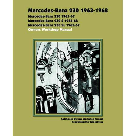 Autobooks: Mercedes Benz 230 1963-1968 Owners Workshop Manual (Paperback)