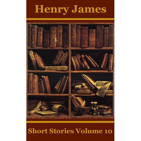 Henry James Short Stories Volume 10 - eBook