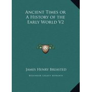 Ancient Times or a History of the Early World V2