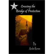 Crossing the Bridge of Protection - eBook