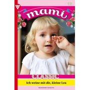 Mami Classic 18 – Familienroman - eBook