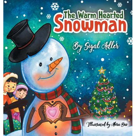 Children Bedtime Story Picture Book: The Warm-Hearted Snowman (Hardcover)