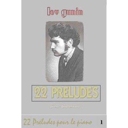 Lev Gunin, 22 Préludes pour piano (la musique et la préface) - tome 1 - eBook (Musique Pour Party D'halloween)