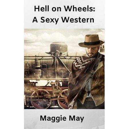 Hell On Wheels: A Sexy Western - eBook