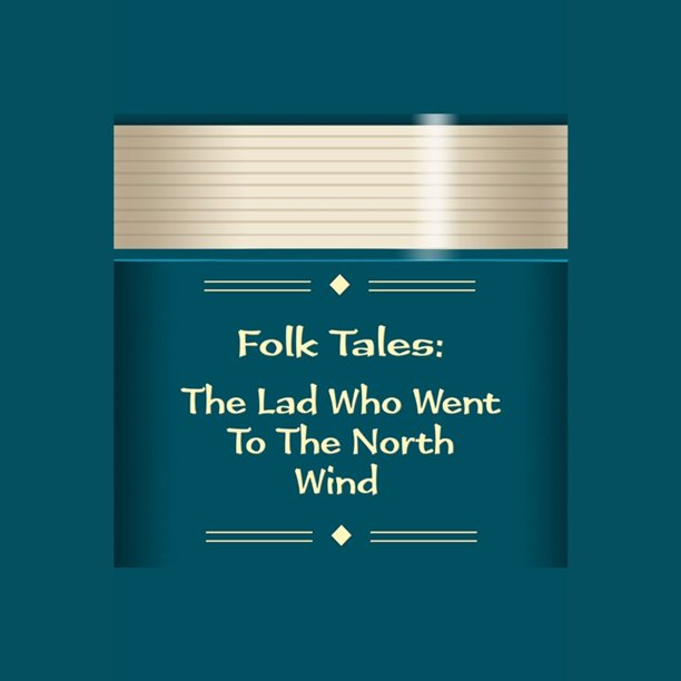 Lad Who Went To The North Wind, The - Audiobook