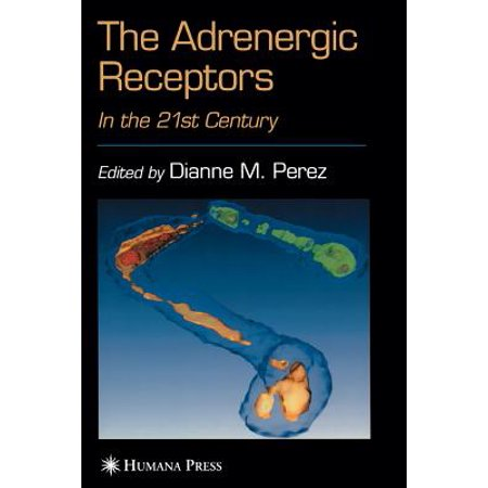 Adrenergic Receptor (The Adrenergic Receptors : In the 21st Century )