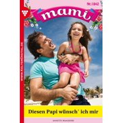 Mami 1842 - Familienroman - eBook