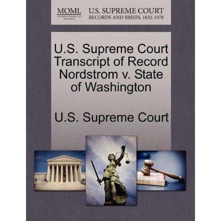 U S  Supreme Court Transcript Of Record Nordstrom V  State Of Washington