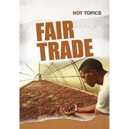 Fair Trade  Hot Topics   Paperback